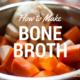 how to make bone broth