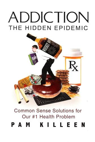 Addiction The Hidden Epidemic