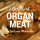 7 benefits of organ meat