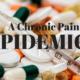 A Chronic Pain Epidemic?
