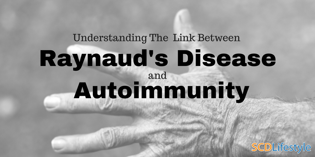 Raynaud's disease and the Autoimmune connection