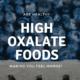 High Oxalate Foods