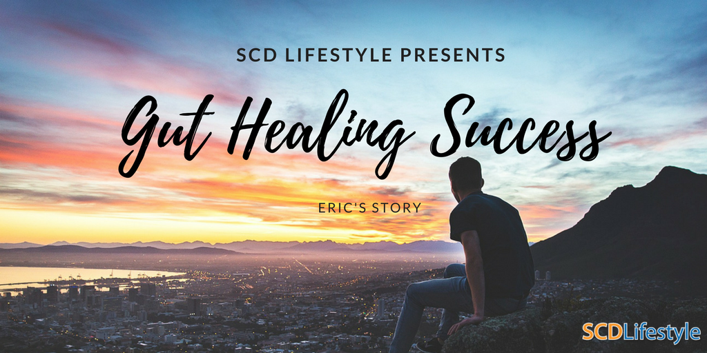 Eric Green's Gut Healing SCD Success Story