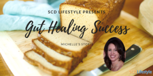 Pastry Chef Michelle's SCD Success Story