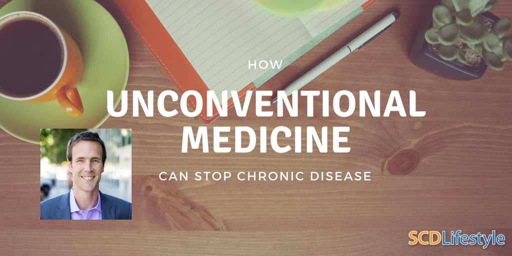 How Unconventional Medicine Can Stop Chronic Disease