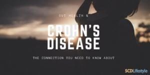 Gut Health and Crohn's Disease