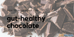 How to make your own gut-healthy chocolate