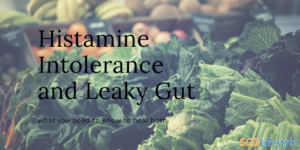histamine intolerance and leaky gut